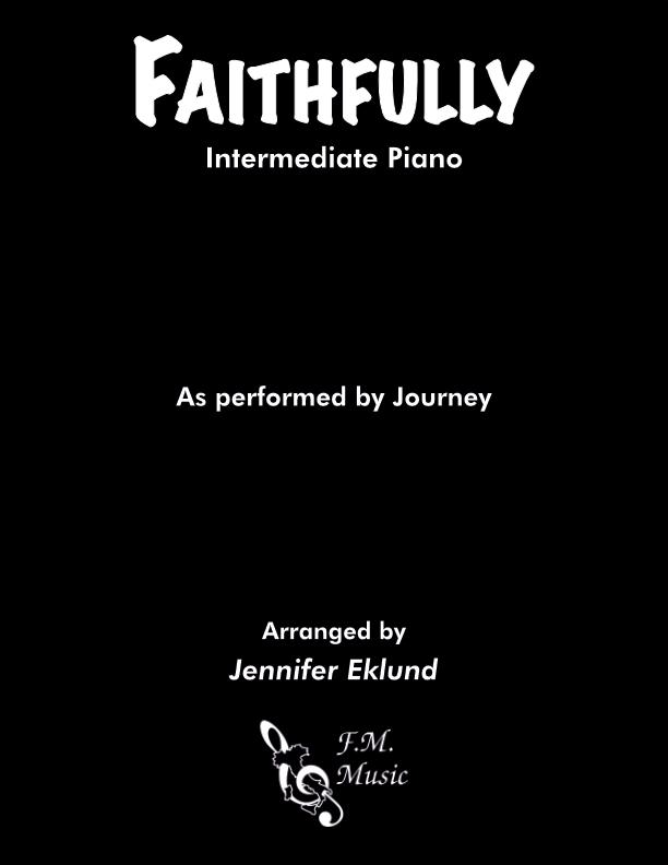 Faithfully (Intermediate Piano)