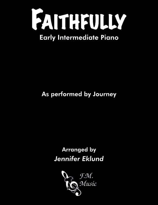 Faithfully (Early Intermediate Piano)