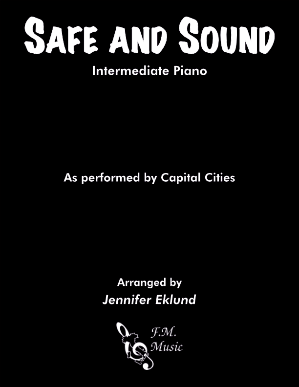 Safe and Sound (Intermediate Piano)