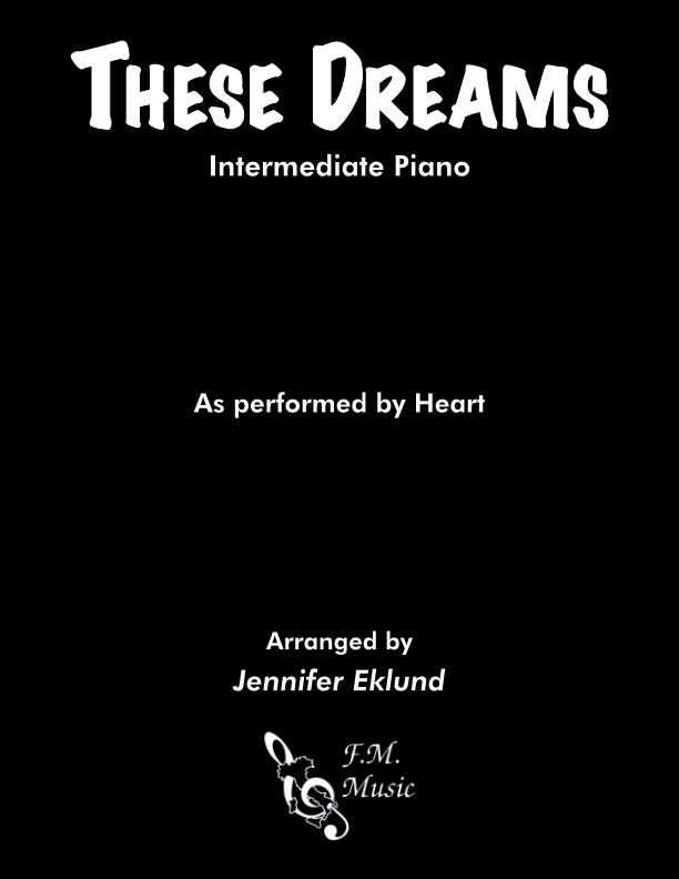 These Dreams (Intermediate Piano)