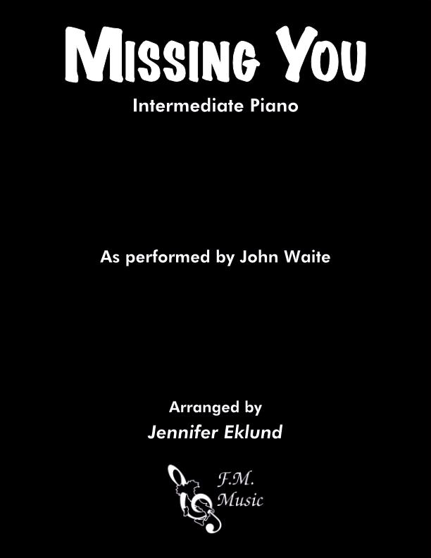 Missing You (Intermediate Piano)