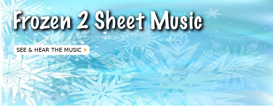 Frozen 2 Sheet Music