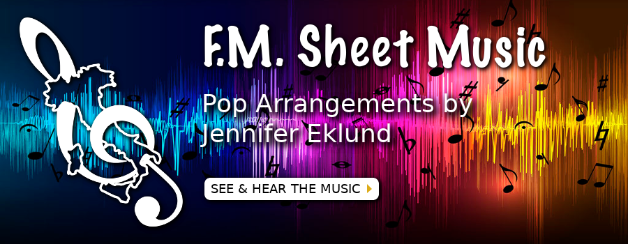 F.M. Sheet Music - Pop Arrangements by Jennifer Eklund
